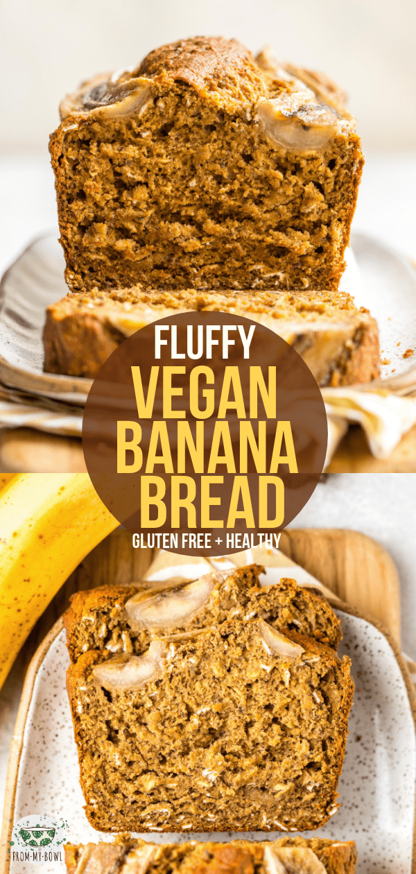This Vegan Banana Bread is fluffy, gluten-free, and absolutely delicious. Plus, it's actually healthy -- and you only need 9 ingredients to make it! #vegan #plantbased #glutenfree #bananabread #oilfree | frommybowl.com