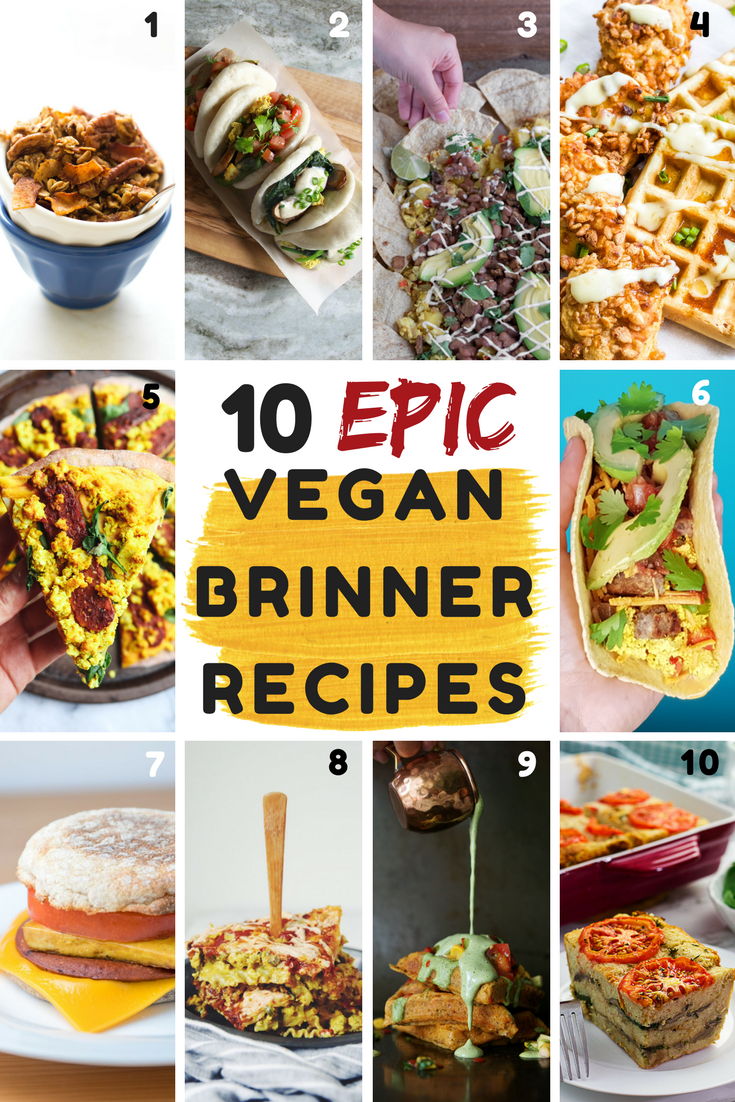 10 Vegan Brinner Recipes From My Bowl