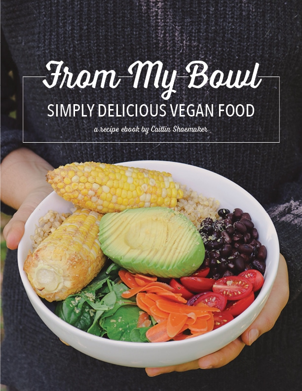 From My Bowl: Simply Delicious Vegan Food Ebook
