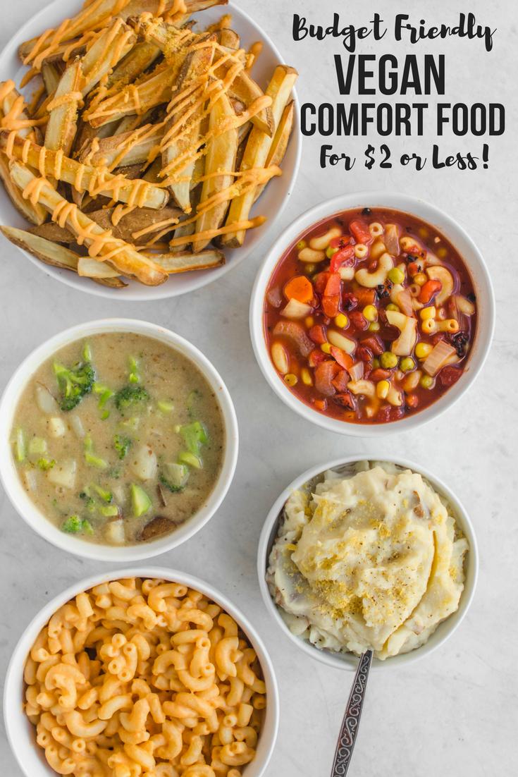 Budget Friendly Vegan Comfort Food Recipes - Under $2 per Serving! #vegan