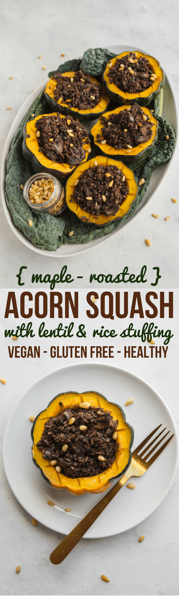 Maple Roasted Acorn Squash with Lentil, Rice, Mushroom Stuffing - Easy Holiday Recipe #vegan #plantbased