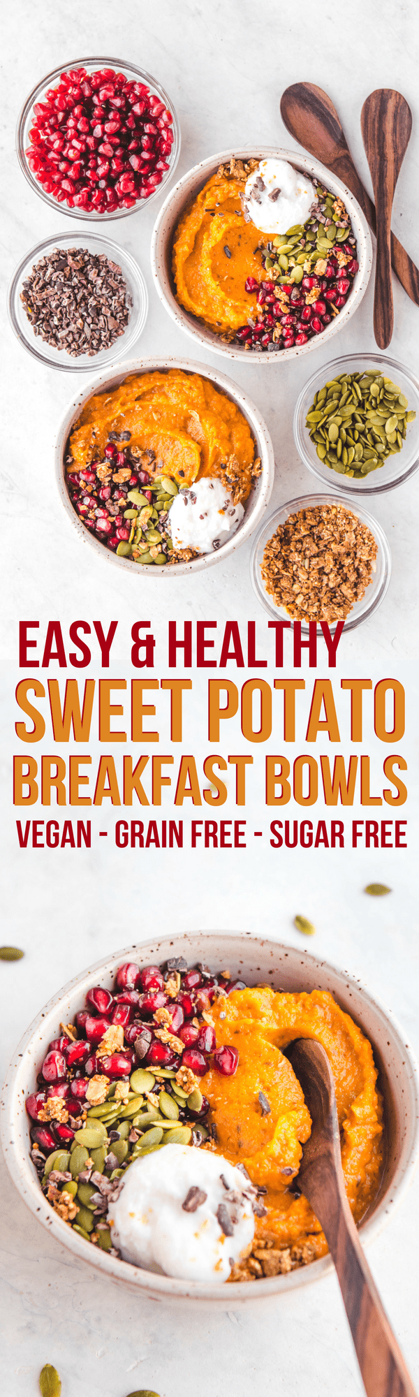 These Sweet Potato Breakfast Bowls are a healthy and easy vegan breakfast #vegan #grainfree #sugarfree #breakfast #sweetpotato #glutenfree