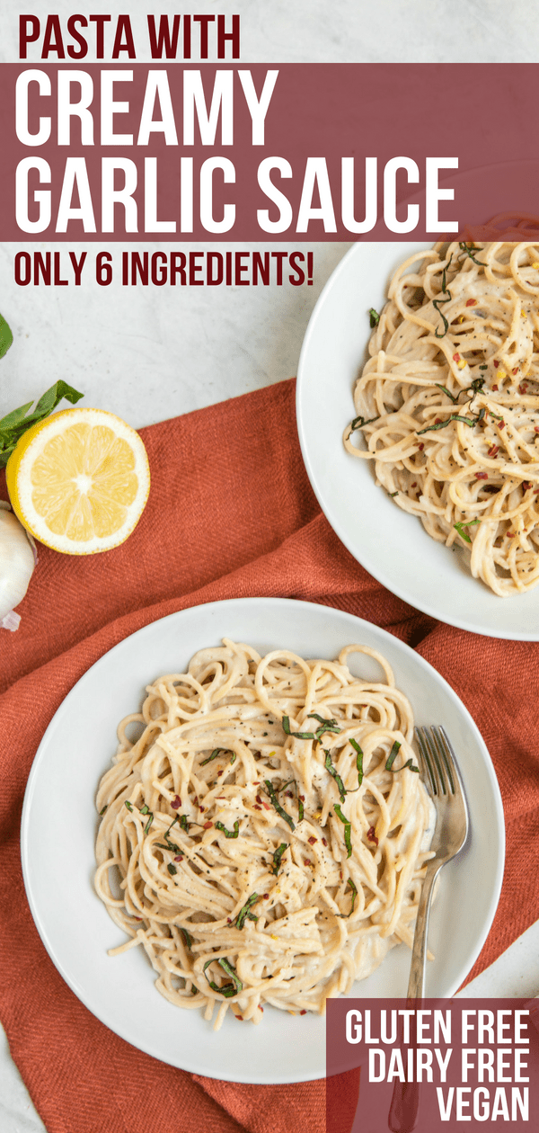 This 6-Ingredient Garlic Cream Sauce and Pasta is a match made in heaven! Perfect for a simple and cozy dinner, it's also Low-Fat, Dairy-Free, and Gluten-Free. #garlicpasta #vegan #dairyfree #plantbased #glutenfree #dairyfreepasta #healthypastarecipes #easypasta #budgetfriendly via frommybowl.com