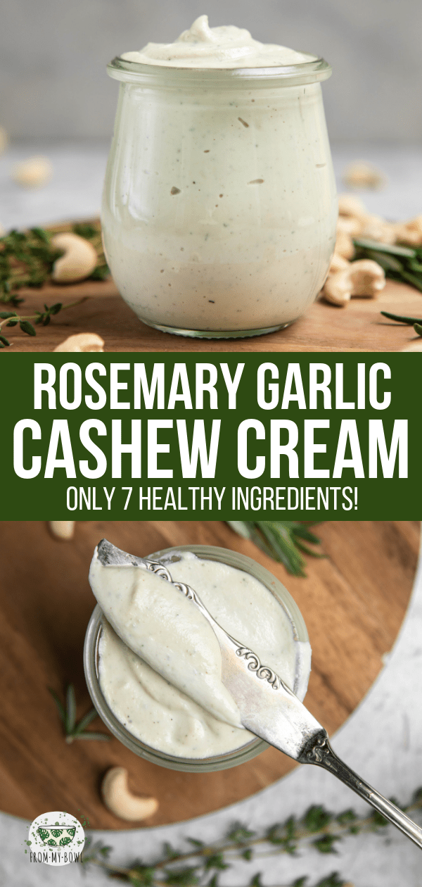 This Rosemary Garlic Cashew Cream is so delicious, you'll want to put it on anything and everything! A perfect plant-based dip, spread, or dressing.