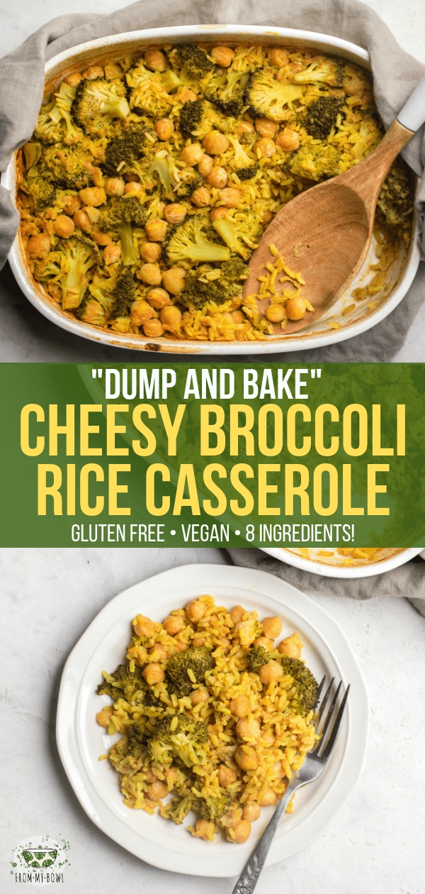 This Cheesy Broccoli Rice Casserole is Gluten-Free, Dairy-Free, and made with only 8 healthy ingredients! Simply add everything to a pan, bake, and enjoy. #casserole #broccoliricecasserole #vegan #glutenfree #plantbased #dumpandbake #mealprep via frommybowl.com
