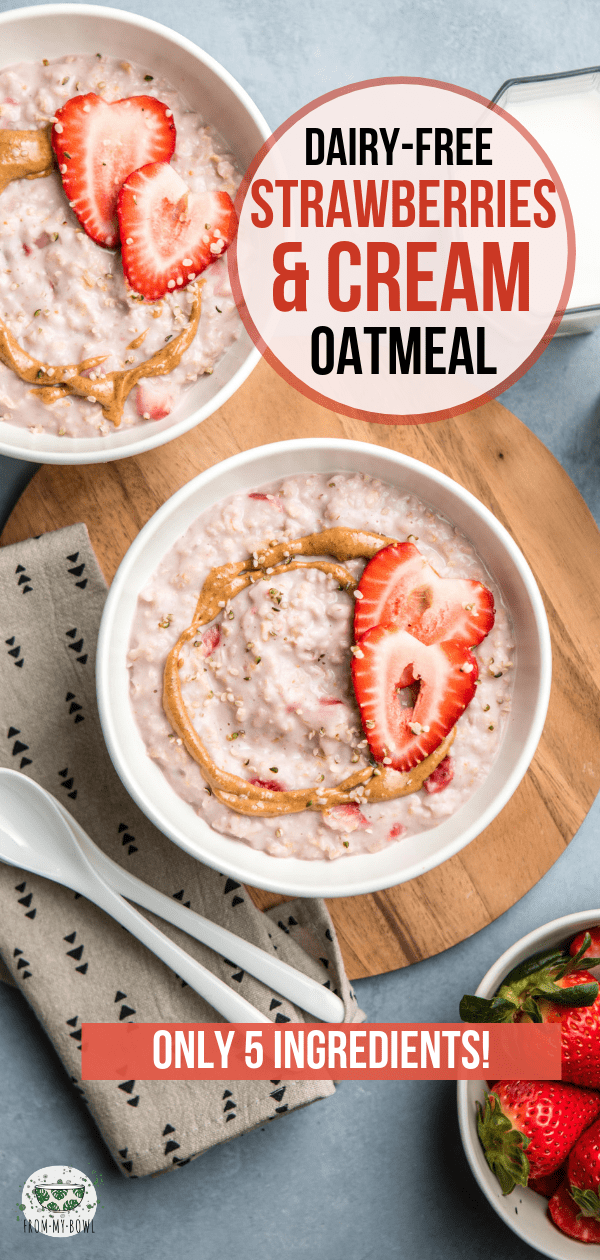 This Strawberries and Cream Oatmeal is hearty and satisfying, plus it's made with only 5 ingredients! A wholesome dairy-free and sugar-free breakfast. #oatmeal #strawberry #dairyfree #plantbased #vegan #breakfast | frommybowl.com