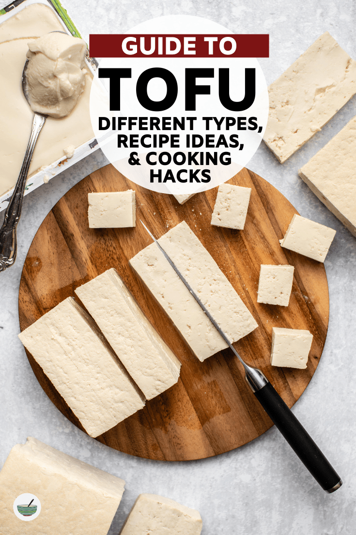 This complete guide to tofu breaks down the different varieties of tofu and gives the best recipe ideas for each of them. #tofu #vegan #plantbased #tofurecipes #glutenfree   frommybowl.com