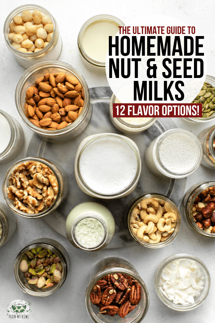 Make your own nut milk at home with this easy and comprehensive guide! Includes simple steps and a flavor review of 12 different nuts and seeds plus blender options. #nutmilk #nondairymilk #diy #vegan #plantbased | frommybowl.com