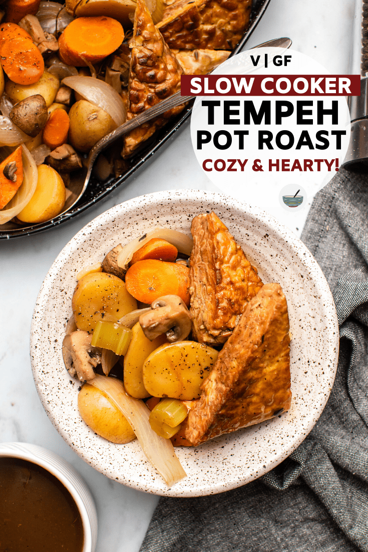 Cozy and hearty, this vegan slow cooker pot roast with tempeh is the perfect evening meal! Let the slow cooker do the work with only 15 minutes of prep. #potroast #veganpotroast #tempeh #vegan #plantbased #glutenfree | frommybowl.com