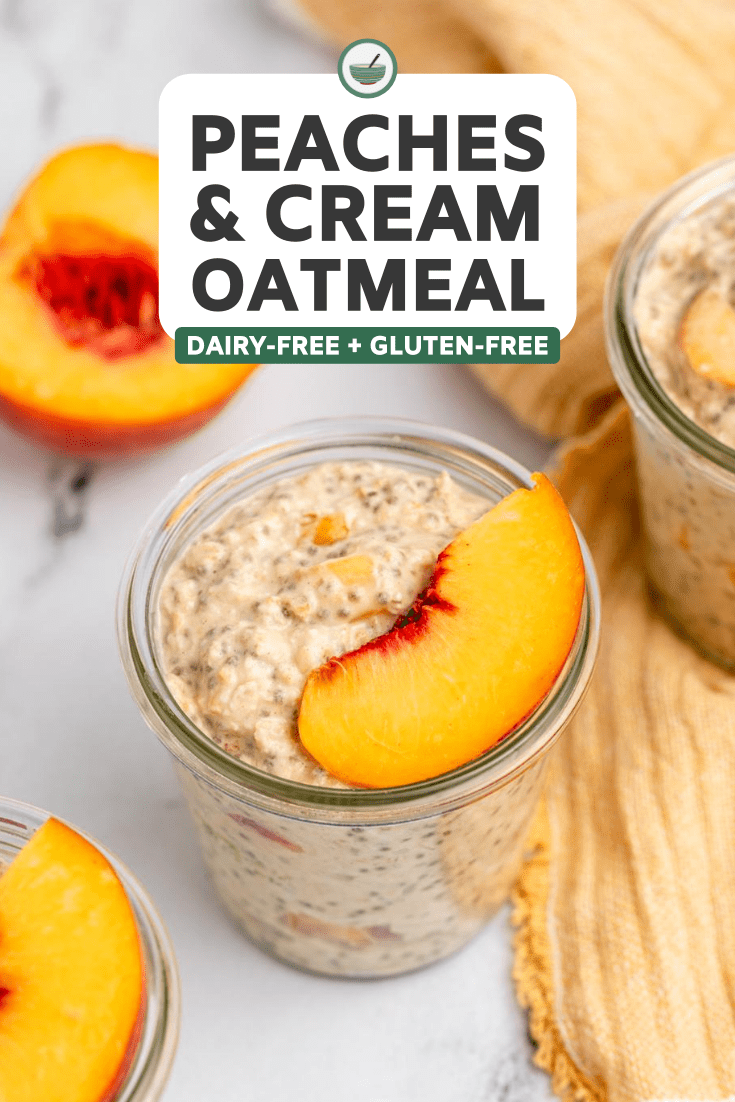jar of peaches and cream oatmeal topped with peach slice next to peach cut in half